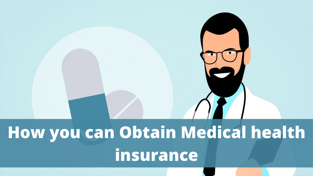 How you can Obtain Medical health insurance